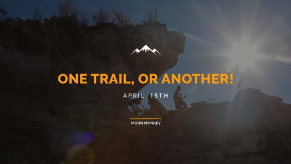 One trail, or another!