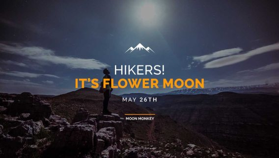Hikers! It's Flower Moon