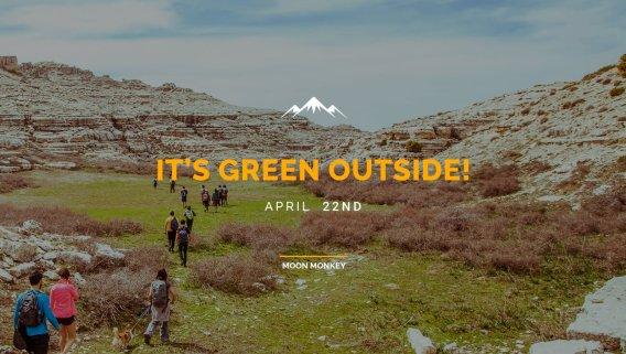 It's Green Outside